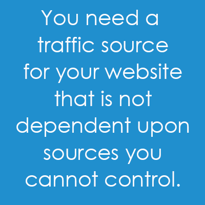 Do You Have a Traffic Source Not Dependent on Google or Social Media?