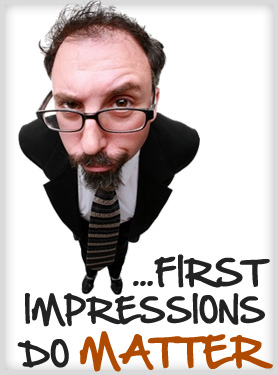 first impression Using eye contact, your smile, a handshake and your words to make a great first impression.