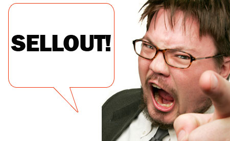 Whoa! Ever Been Called a Sellout For Monetizing Your Content?