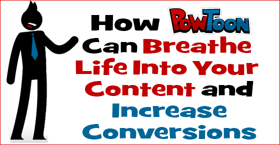 Using Powtoon to Increase Conversions