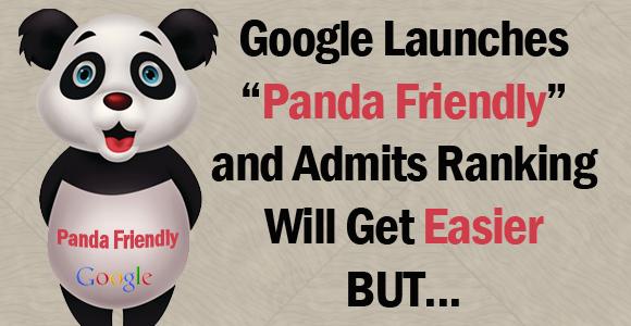 Google Launches a Friendlier Panda