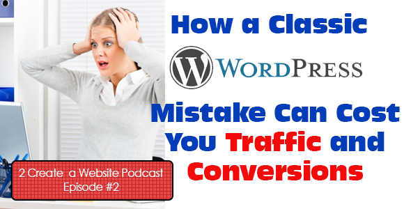Ouch! How Your WordPress Navigation Can Kill Traffic and Conversions!