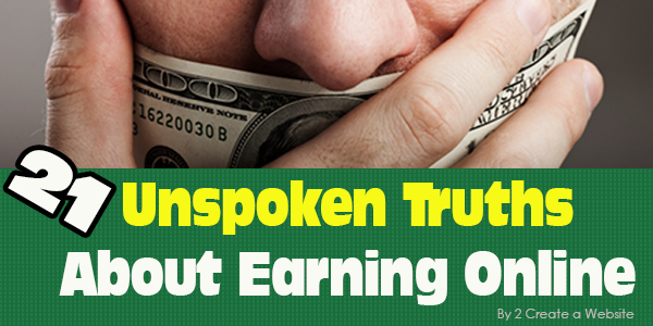Unspoken Truths About Making Money Online