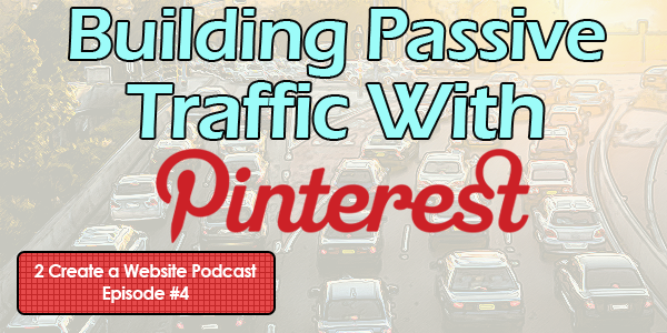 How to Build Traffic With Pinterest