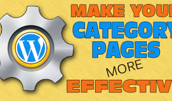 Get More Conversions By Customizing Your WordPress Category Pages