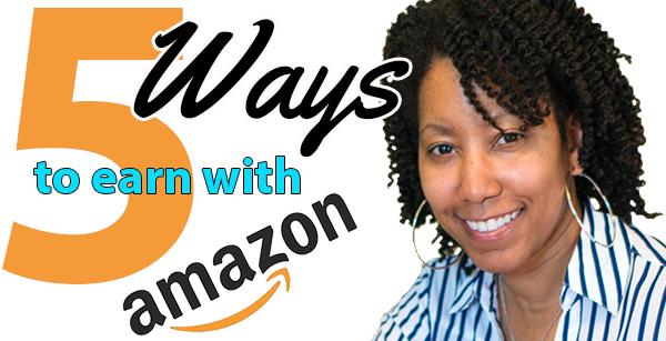 5 Interesting Ways to Make Money With Amazon