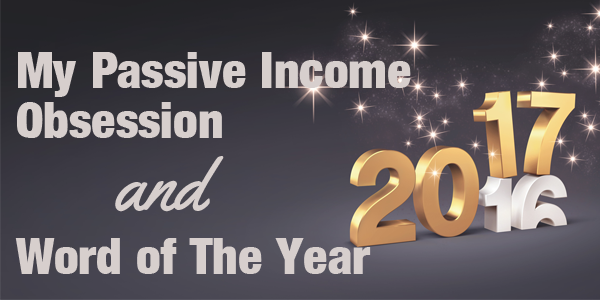My Passive Income Obsession, Stalled Website & Word of The Year - How to