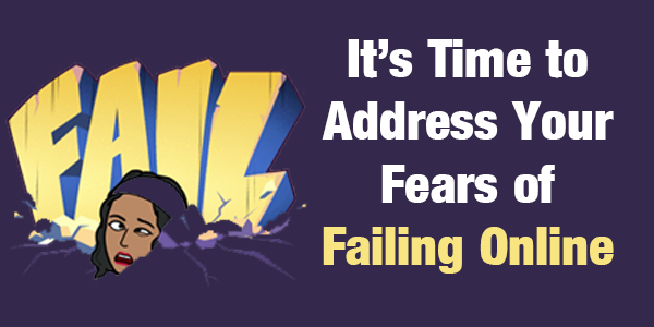 Your Website Failing Fears: Its Time to Address Them! - How to