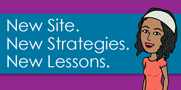 New Site New Strategies New Lessons For YOU