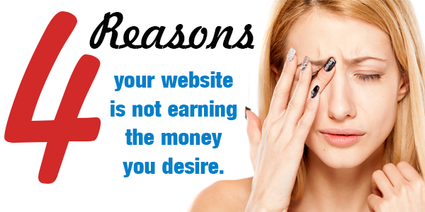 4 Reasons Your Site Earnings Suck and What to Do About It