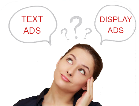 text Or Display Ads