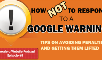 How NOT to Respond to a Google Warning or Manual Penalty