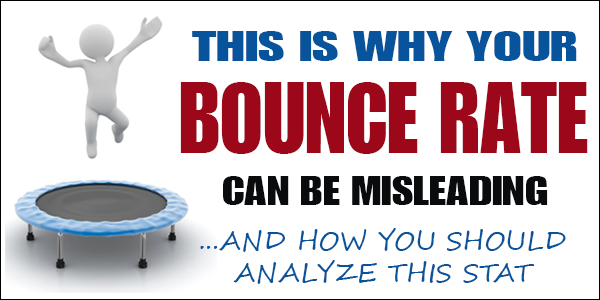 Why Bounce Rates are Misleading and What You Should Know!