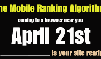 Is Your Site Ready For The Mobile Ranking Algorithm?