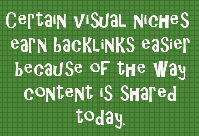 Visual Niches Have Link Building Advantages