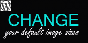 How to Change Default Image Sizes