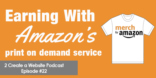 Earning With Merch By Amazon