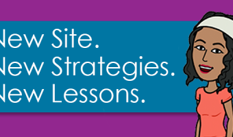 New Site. New Strategies. New Lessons for YOU!